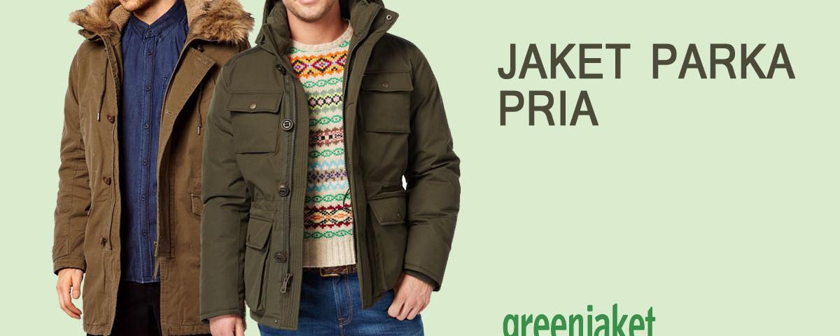 tips memilih jaket parka pria