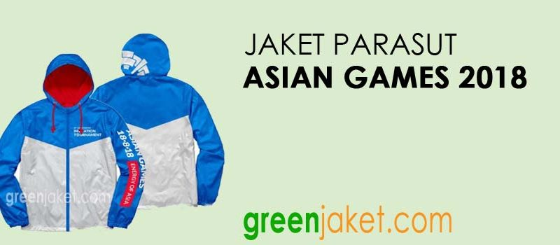 Jaket Parasut Asian Games 2018
